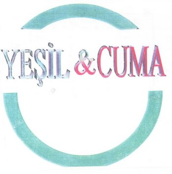 YEŞİL&CUMA